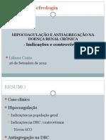 Hipocoagulação e antiagragação na doença renal crónica