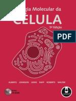 Bruce Alberts - Biologia Molecular Da Célula, 5ª Edição (Artmed)(1)