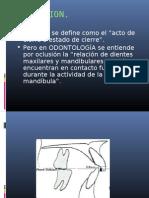 """ Oclusión Se Define Como El """"acto"""