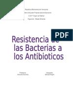 Resistencia de Las Bacterias a Los Antibioticos