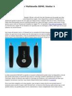 EzCast Reproductor Multimedia HDMI, Similar A Crhomecast.