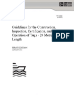 Guidelines for the Construction, Inspection, Certification, And Operation of Tugs Less Than 24 m in Length