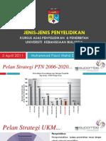 jenis-jenis-penyelidikan-kursus-asas-penyelidikanpentadbiran-april-2011-oleh-muhammad-fauzi-mohd-zain-fkab-ukm.pdf