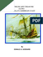 Shipwrecks and Treasure Along Venezuela's Caribbean Coast. (Donald a. Goddard)