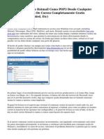 Configurar Cuentas Hotmail Como POP3 Desde Cualquier Cliente del servicio De Correo Completamente Gratis (Outlook, Thunderbird, Etc)