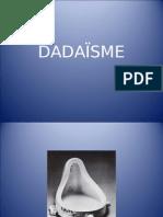 Le Dadaïsme Provident Du Nom Dada. Selon