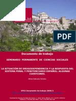 LA SITUACIÓN DE DROGODEPENDENCIA Y LA RESPUESTA DEL SISTEMA PENAL Y PENITENCIARIO ESPAÑOL: