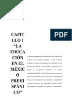 Capitulo 1 La Educación en El México prehispánico