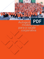 Livro - Autogestao, Modelo Ideal Para a Saude Corporativa