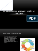 Mejoramiento de Sistemas y Diseño de Sistemas Ok
