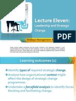 Smlectureeleven Leadershipandstrategicchange 120319200442 Phpapp01