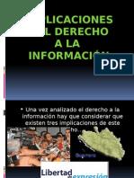 IMPLICACIONES DEL DERECHO A LA INFORMACIÓN.