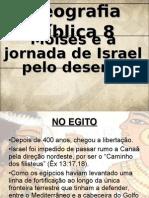 Geografia-bíblica8_Moisés-e-a-viagem-para-Canaã.ppt