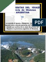 Las Cataratas Del Iguazu Provincia de Misiones