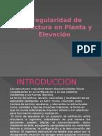 Irregularidad de Estructura en Planta y Elevación