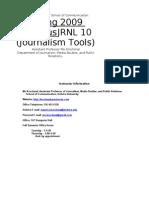 Spring 2009 Syllabus JRNL 10 (Journalism Tools)
