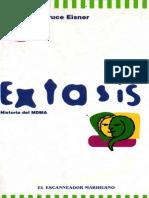 Extasis - Historia Del MDMA - Buce Eisner