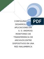 4.- Configuracion y Desarrollo de Aplicaciones en Sistema Operativo Android.