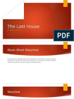 the lost house presentation (done)