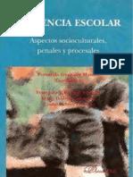 Violencia Escolar - Aspectos Socioculturales, Penales y Procesales - Gonzalez Montes, Fernando(CB)