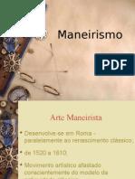 Apresenta o - Maneirismo