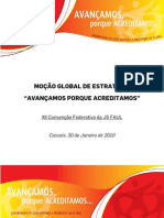 Moção Global de Estratégia - Avançamos Porque Acreditamos