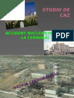 Studiu de Caz Cernobal