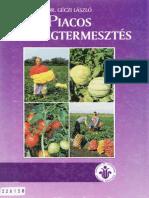 Dr Géczi László Piacos zöldségtermesztés