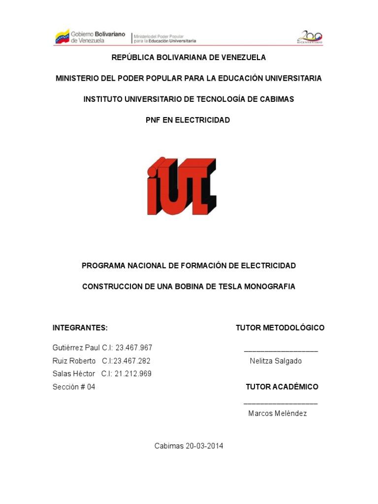 Circuito Bobina De Tesla : Bobinadeteslaproyectomarco monografia  phpapp