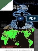 A Descendência Da África_O DNA e o Passado Do Homem