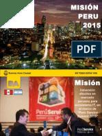 La Ciudad y el objetivo estratégico de internacionalizar el sector IT porteño | Misión Perú 2015