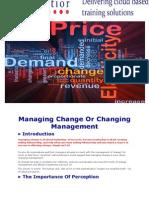 Managing Change or Changing Management