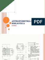 Antropometria de La Biblioteca
