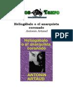 Artaud, Antonine - Heliogabalo O El Anarquista Coronado