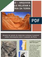 2 as Rochas – Arquivos Que Relatam a História