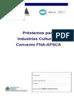 Préstamos Industrias Culturales Convenio Afsca