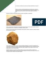 Las Piedras Son Sustancias Compactas y Duras Que Se Caracterizan Por Conservar Sus Principales Características Con El Paso Del Tiempo