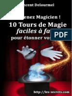 Devenez Magicien - 10 Tours de Magie Faciles a Faire