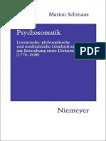 Psychosomatik_ Literarische, Philosophische Und Medizinische Geschichten Zur Entstehung Eines Diskurses (1778-1936) (Hermaea) (2009)