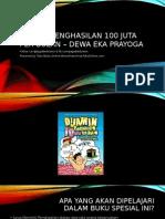 Dijamin Penghasilan 100 Juta Per Bulan – Dewa Eka Prayoga (JagoBerbisnis - BisnisFranchiseTokoOnline.com)