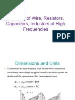 Behavior of Wire, Resistors, Capacitors, Inductors at high frequencies.ppt