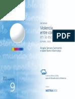Serrano, A. e Iborra, I. (2005) Informe Violencia entre compañeros en la escuela.