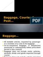 Baggage, Courier & Post