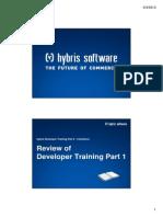 Hybris Developer Training Part II - Commerce - Module 02 - Software Developer Review