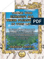 Those Who Exhaust All Their Pleasures in This Life