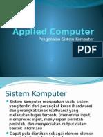 Applied Computer - Pengenalan Sistem Komputer