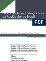 Potencialidades Hidrográficas Da Região Sul Do Brasil