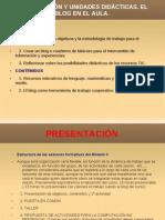 PresentaciÓn y Unidades DidÁcticas. El Blog En
