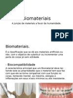 Biomateriais (Biomaterials)