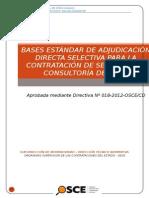 BASES EST+üNDAR DE ADJUDICACI+ôN DIRECTA SELECTIVA PARA LA CONTRATACI+ôN DE SERVICIOS DE CONSULTOR+ìA DE OBRA